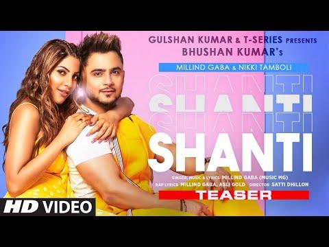 Shanti Lyrics Millind Gaba | Nikki Tamboli
