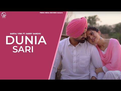 Duniya Sari Lyrics Sartaj Virk Garry Sandhu