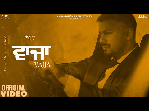 Vajja punjabi song Lyrics Veet Baljit