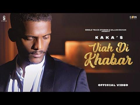 Viah Di Khabar song Lyrics Kaka