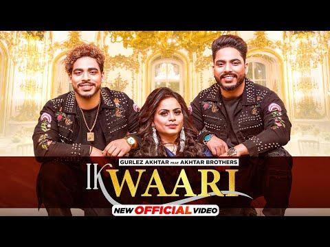 Ik Waari punjabi song Lyrics Gurlez Akhtar