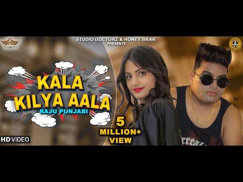 Kala Kilya Aala Haryanvi song Lyrics Raju Punjabi