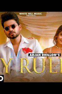 My Rulez song Lyrics Arjan Dhillon