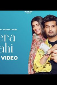 Mera Mahi song Lyrics Mannat Noor Yuvraj Hans