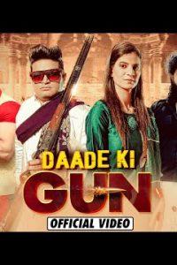 Daade ki Gun Haryanvi song Lyrics Raju Punjabi