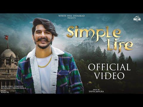 simple life gulzaar chhaniwala lyrics